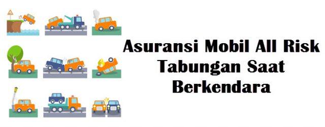 Perlindungan Asuransi Mobil All Risk